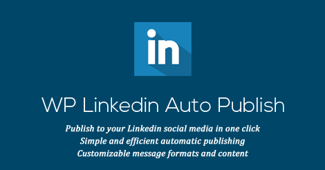 the best attitude 0fab7 1f805 LinkedIn Auto Publish  Auto Publish Wordpress Posts To Linkedin - Details