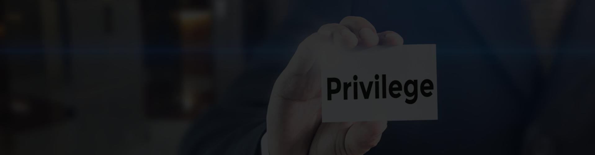 Privilege Management